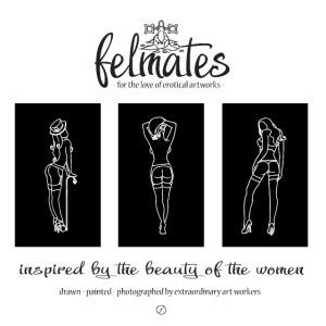 The felmates - erotical artworks