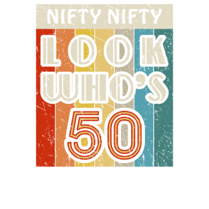Nifty Nifty Look Who's 50 Awesome Hilarious 50th B
