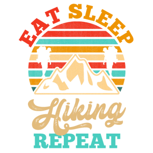 Eat Sleep Hiking Repeat