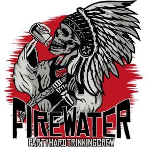 Firewater - Trinkingcrew