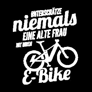 Unterschätze nie eine alte Frau mit Ihrem E-Bike