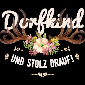 Dorfkind und stolz drauf Hirsch Blumen Spruch