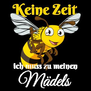 Keine Zeit - ich muss zu meinen Mädels - Biene