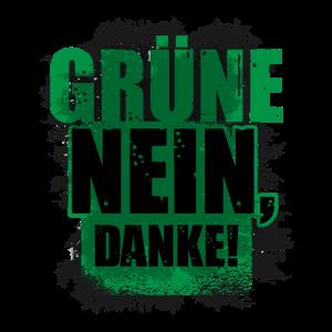 Grüne, nein Danke! Politik anti Grün Öko
