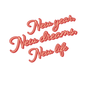 Neues Jahr, Neue Träume, Neues Leben