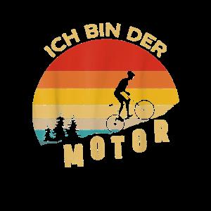 Ich bin der Motor Mountainbike Fahrrad Radsport Bi