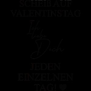 Scheiß auf Valentinstag schwarz