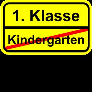 Kindergarten 1 Klasse Schild Vollgas Schild Spruch