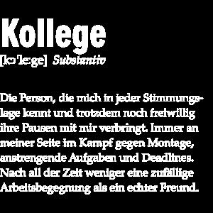 Spruchdesign - Kollege