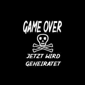GAME OVER Totenkopf Jetzt wird geheiratet