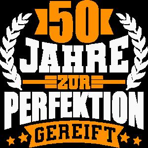 50 Jahre Perfektion 50. Geburtstag Geschenk