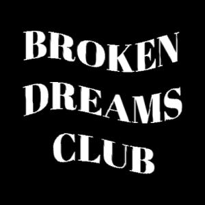 Broken Dreams Club (White Font) #2