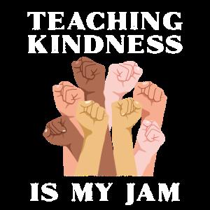 Freundlichkeit lehren ist mein Jam T-Shirt