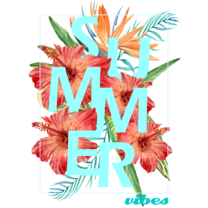 """""""SUMMER VIBES"""" design - hibiscus"""