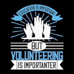 Bildung ist wichtig, aber die ehrenamtliche Arbeit
