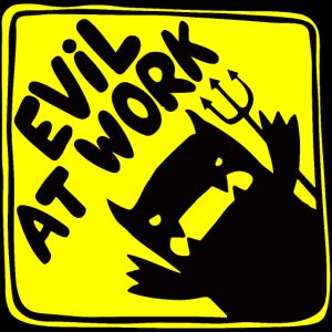 Das Böse bei der Arbeit