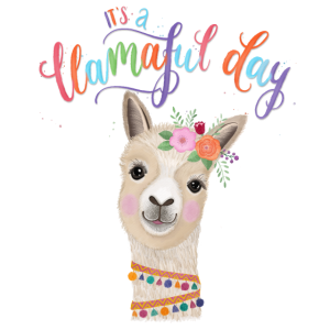 Llama Lady wünscht einen schönen Tag, llamaful