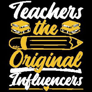 Teachers: The Original Influencers