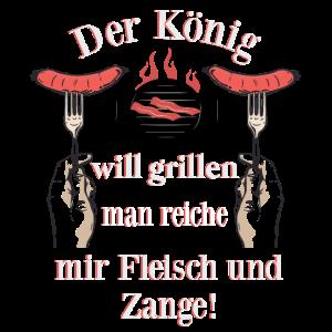 Der König will Grillen Grillmeister Wurst Steak