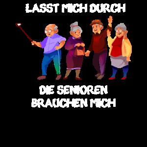 Lasst Mich Durch Senioren - Lustiger Spruch Altenp