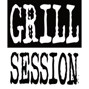GRILL SESSION