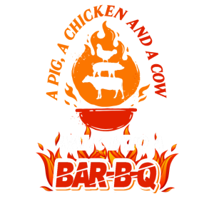 A Pig A Chicken And A Cow Walk Into A Bar-B-Q
