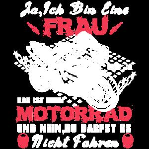 Motorrad Motorradfahrerin Geschenk Spruch