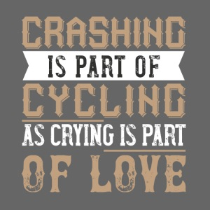 Crashing is part of cycling as crying is part of