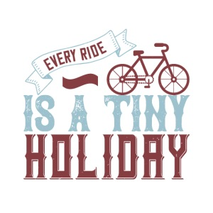 Every ride is a tiny holiday