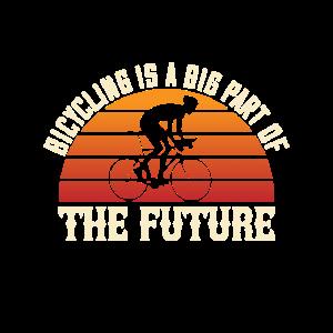 Radfahren ist ein großer Teil der Zukunft