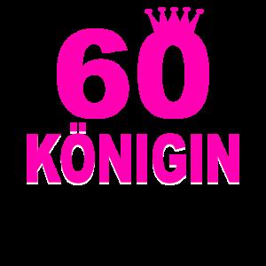 Königin 60 Jahre Geburtstag Birthday Geschenk