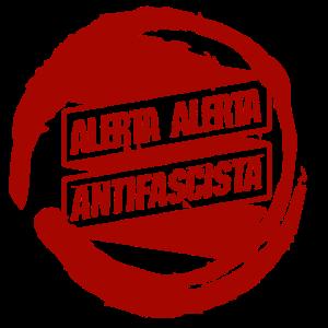 alerta alerta antifascista antifaschista