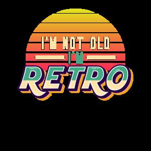 Ich bin nicht alt Ich bin Retro-Design Lustiger Senior
