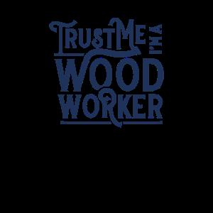 Vertrau mir ich bin Holzfäller