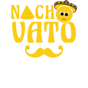 Nacho Vato-Shirt Lustiges Cinco De Mayo Mexican Te