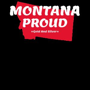Montana Proud State Motto Gold- und Silberstaat