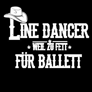 Linedance Weil Zu Fett Für Ballett Western Country