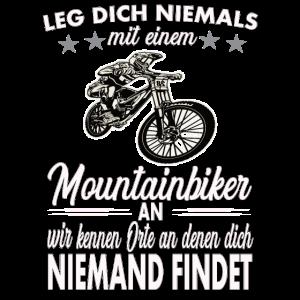 Leg dich niemals mit einem Mountainbiker an