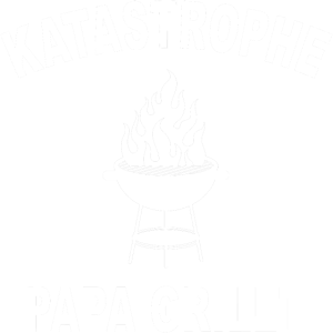 Katastrophe Spruch grillen Geschenk Papa