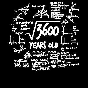 60. Geburtstag Geek Wurzel aus 3600 Mathe Nerd