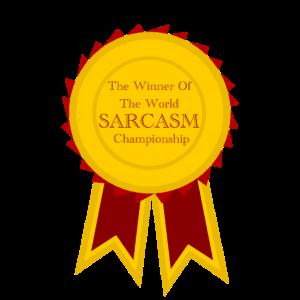 Sarkasmus Medaille Auszeichnung