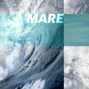 MARE – das Meer ruft