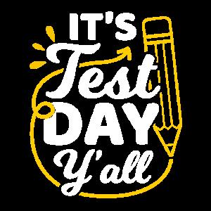 It's Test Day Y'all High School Teacher Prof