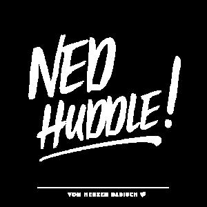 Ned Huddle - von herzen badisch