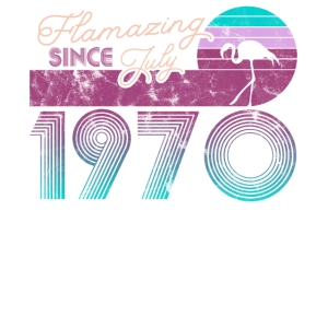 Flamazing Since November 1970 50. Geburtstag