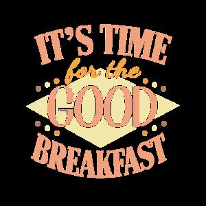 Es ist Zeit für das gute Frühstück