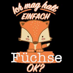 Ich mag Füchse süßes Fuchsmotiv Geschenk für Kids