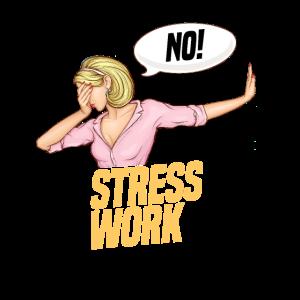 No Stress Work