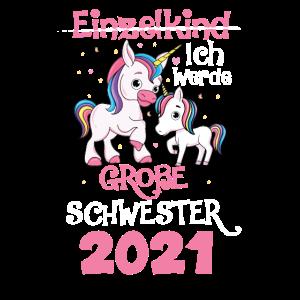 Ich werde eine große Schwester 2021 Einhorn