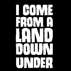 Lustiges From a Land down under Geschenk